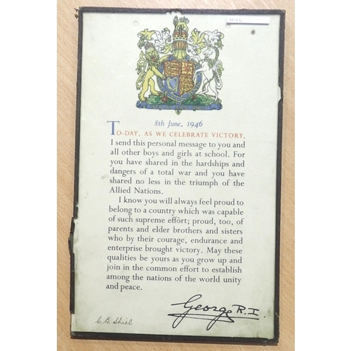1946 dated letter to school children from King George VI following WWII, inscribed C.B. Shiel. P&P