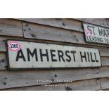 *METAL STREET SIGN 'AMHERST HILL', 120CM X 23CM