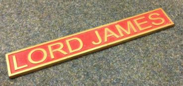 """A Brass """"Lord James"""" Steam Engine Nameplate. Est. £30 - £50."""