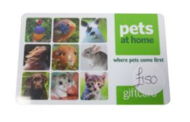 Pets At Home (x1) - Total face value £150