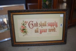Framed and glazed print 'God shall supply all your need' Some losses to frame