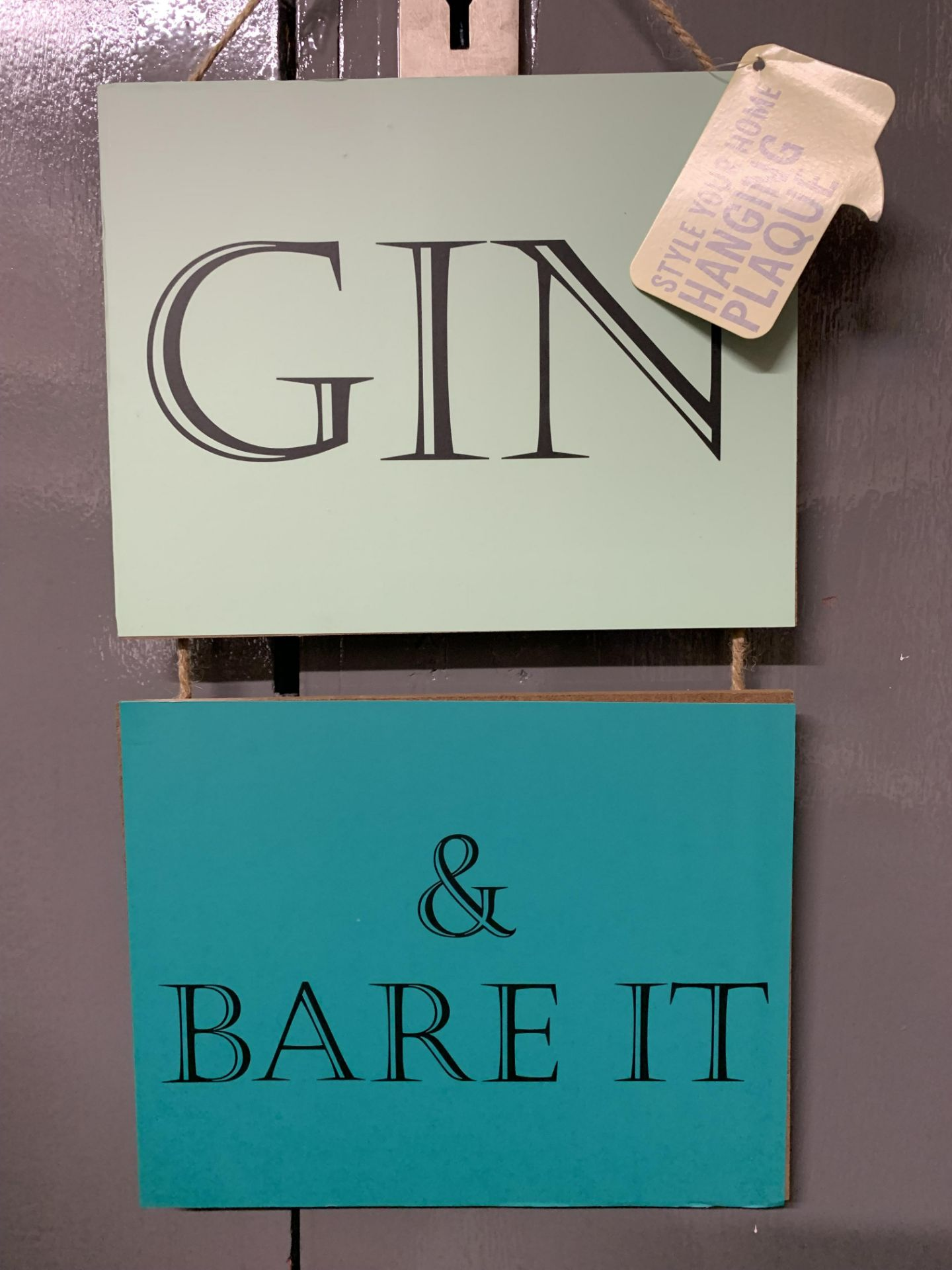 24 x Brand New Hanging Plaques - Gin & Bare It, Let'S Stay Home & Cuddle