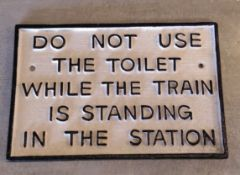 Cast Iron Railway Sign DO NOT USE THE TOILET